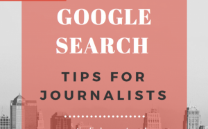 Google Search Tips for Journalists
